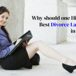 Why should one hire the Best divorce lawyers in Delhi